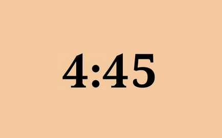 4:44, 4:45