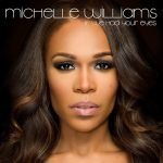 Music Video: Michelle Williams – If We Had Your Eyes