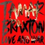Tamar Braxton 'Love and War' Video Premiere