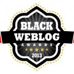 We Won! Black Weblog Awards Announced Yesterday!