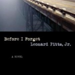Book Review: Before I Forget by Leonard Pitts Jr.