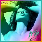 EP Review: Mýa – Sweet XVI