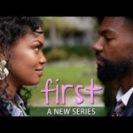 Issa Rae Releases Black Love Series 'FIRST' [VIDEO]