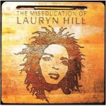 'The Miseducation of Lauryn Hill' and the Birth of My Black Womanhood